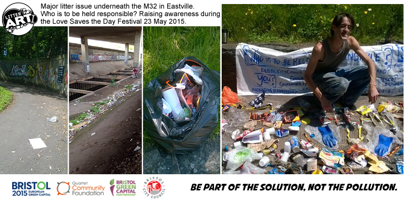 Major litter issue underneath the M32 in Eastville. Raising awareness during the Love Saves the Day Festival. 23 May 2015